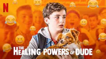 The Healing Powers of Dude: Season 1